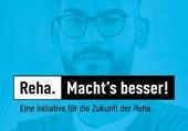 """""""Reha. Macht's besser."""" – Kampagne zur Stärkung der Rehabilitation"""