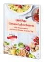 """""""Apotheken Umschau"""": Neues Ratgeber-Buch """"Gesund abnehmen"""""""