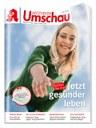 """AWA 2019: """"Apotheken Umschau"""" ist seit 20 Jahren in Folge Deutschlands reichweitenstärkstes Print-Medium"""