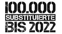 """Kampagne """"100.000 Substituierte bis 2022"""" gestartet"""