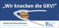 Gamechanger gesucht: Krankenkassenworkshop für Startups in Berlin