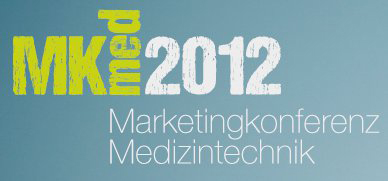 "Marketingkonferenz Medizintechnik 2012: ""What's next?"""